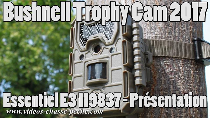 Bushnell Trophy Cam Essentiel E3 2017 réf. 119837